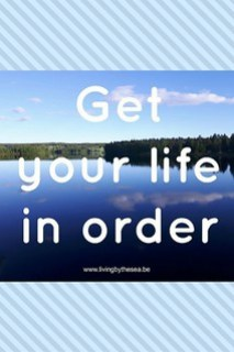 get your life in order