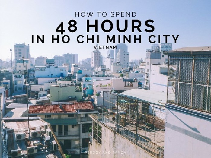 How To Spend 48 Hours in Ho Chi Minh City - A 2 Day Itinerary For Saigon / HCMC