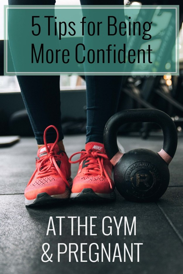 5 Tips for Being More Confident at the Gym + Pregnant