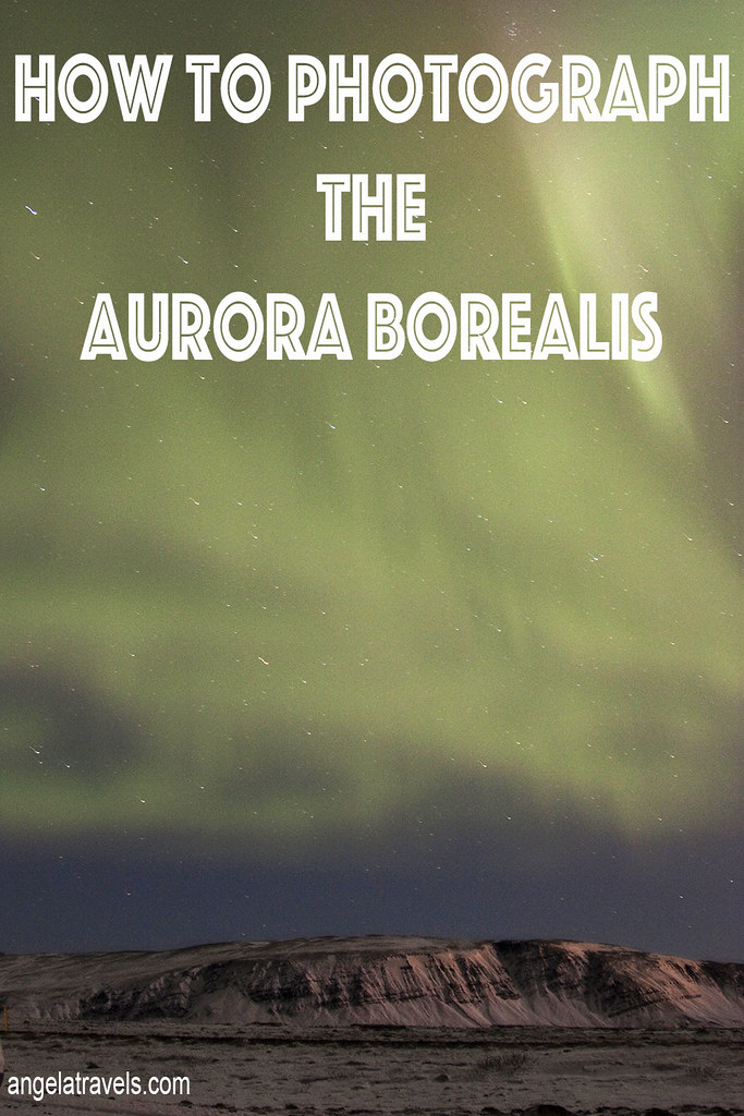 How to Photograph the Aurora Borealis