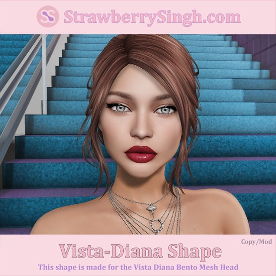 StrawberrySingh.com Vista-Diana Shape