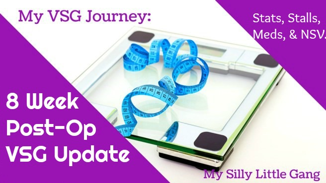 I'm 8 weeks post-op! ~ Here's my VSG Journey Update