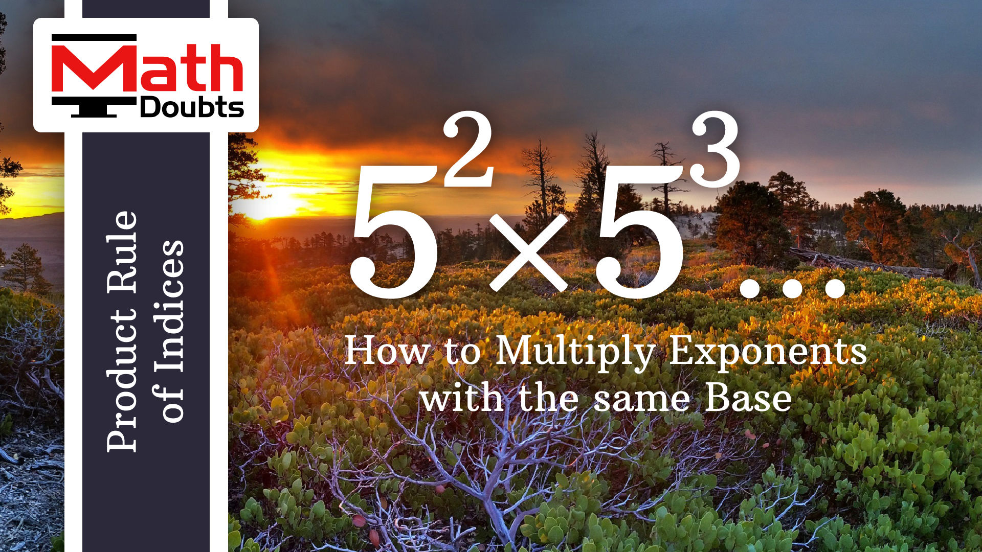 Multiplying Exponents With The Same Base