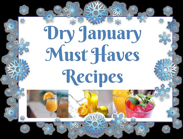 Check Out These Dry January Must Haves Recipes