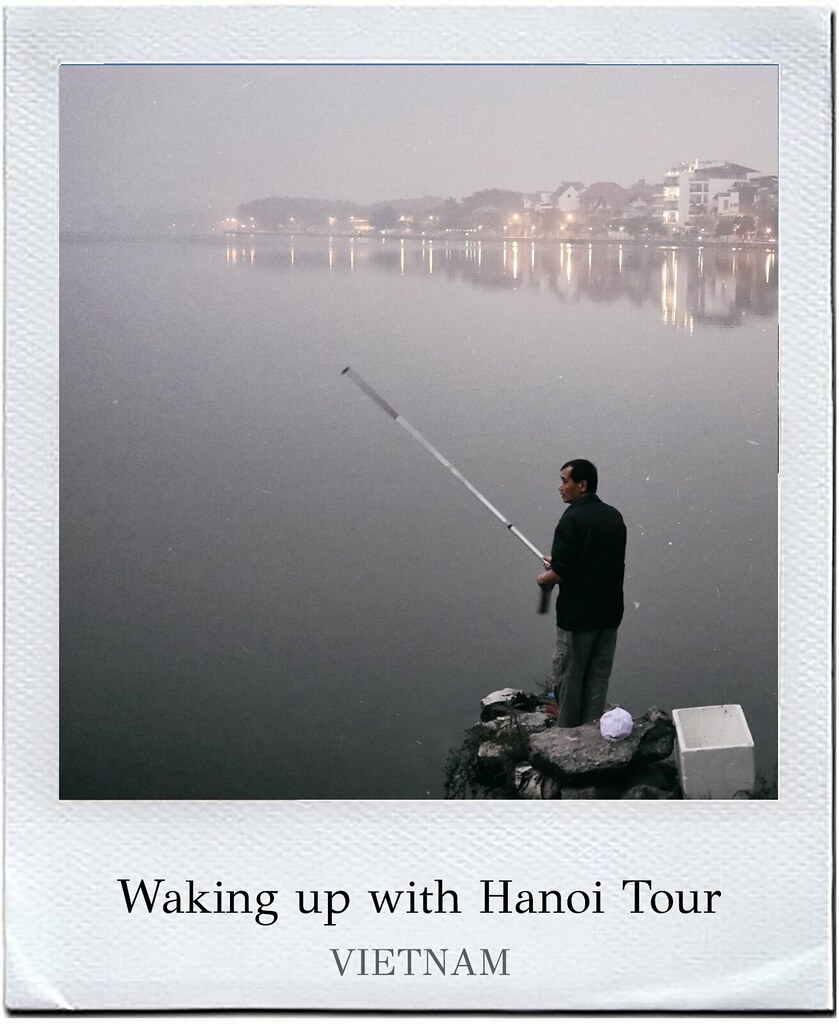 Waking up with hanoi tour