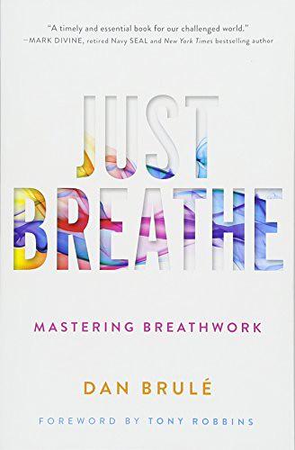 Just Breath by Dan Brule