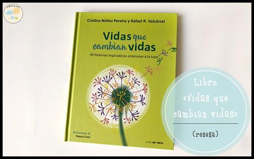 Libro Vidas que cambian vidas. Reseña