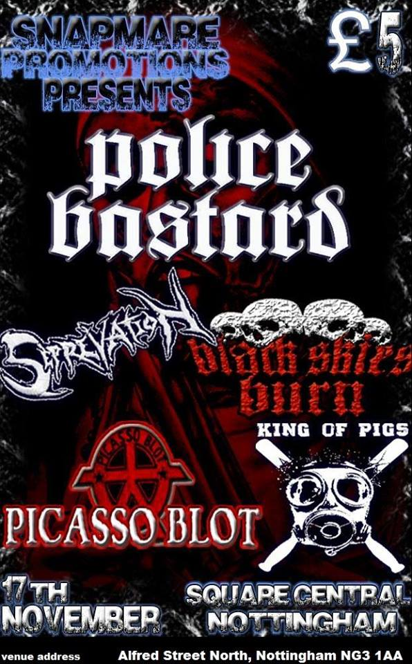 Police Bastard at The square centre 389-394 Alfred Street North, Nottingham NG3 1AA 17th November 2018 £5
