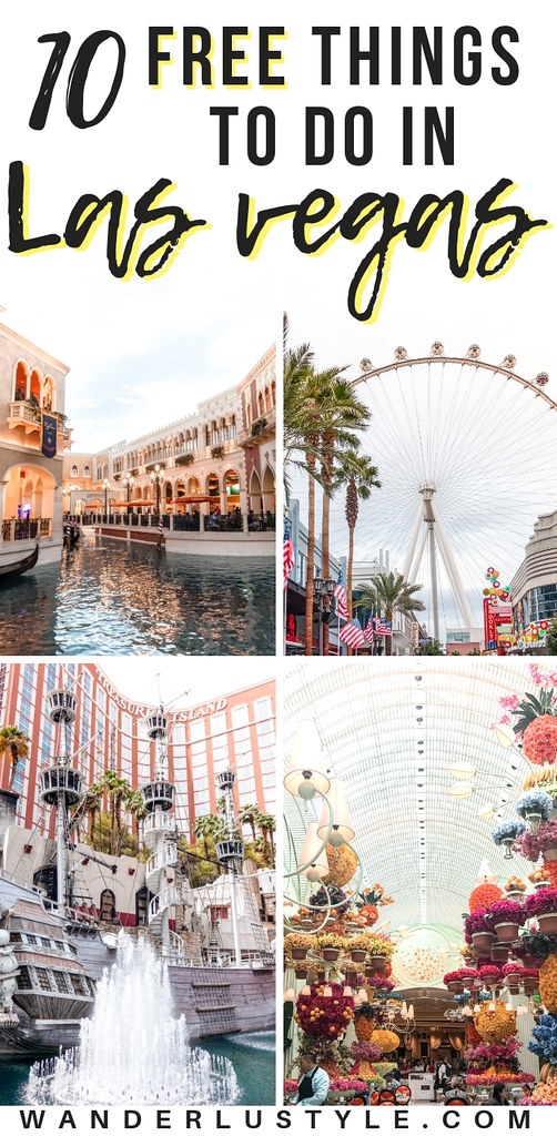 10 FREE Things To Do in Las Vegas - Las Vegas Travel, Las Vegas on a Budget, Las Vegas Travel Tips | Wanderlustyle.com