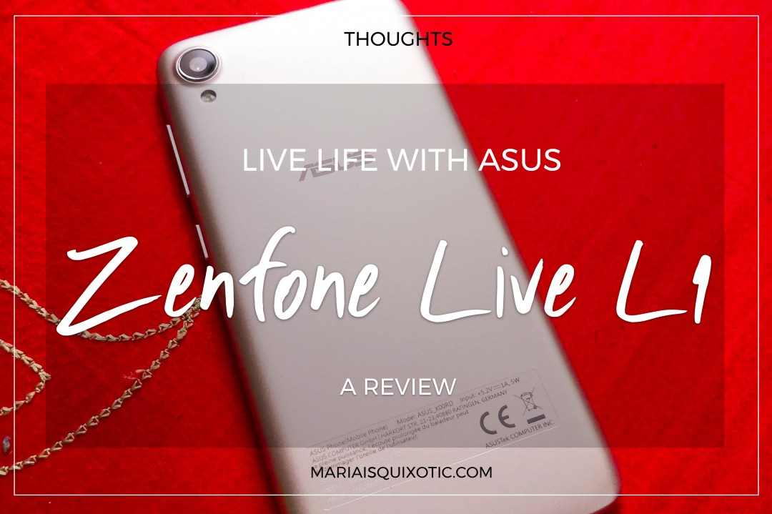 Live life with Asus Zenfone Live L1