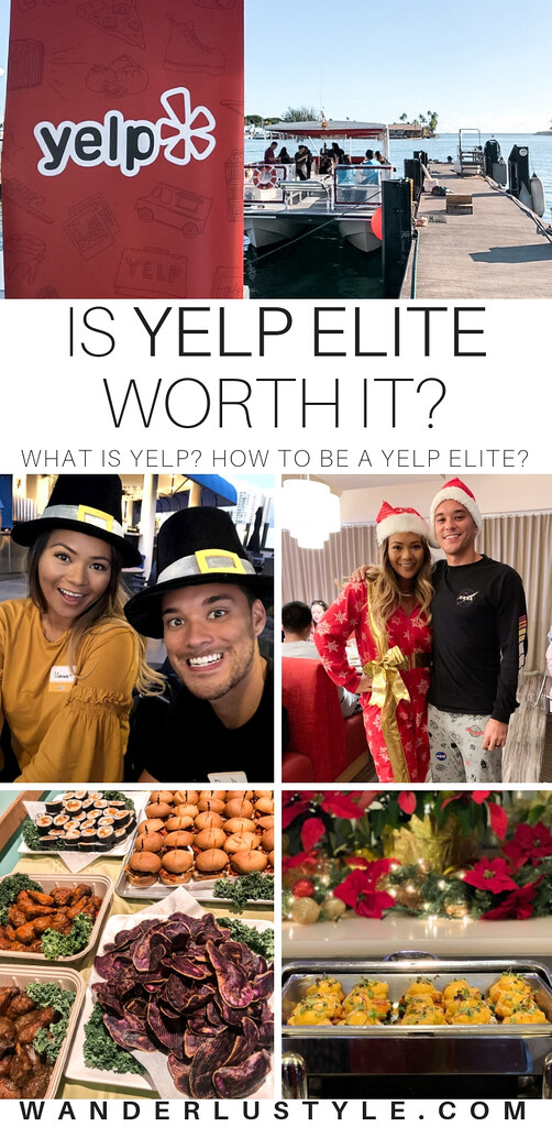 Is Yelp Elite Worth It? What is Yelp Elite? How to be a Yelp Elite? | Wanderlustyle.com