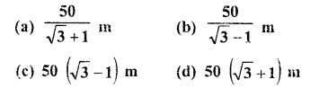 RD Sharma Class 10 Solutions Chapter 12 Heights and Distances MCQS - 10
