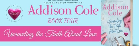 Unraveling the Truth About Love by Addison Cole Book Tour & Giveaway