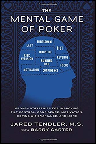 The Mental Game of Poker by Jared Tendler and Barry Carter