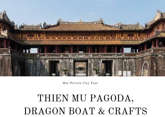 Thien Mu Pagoda, Dragon Boat & Crafts