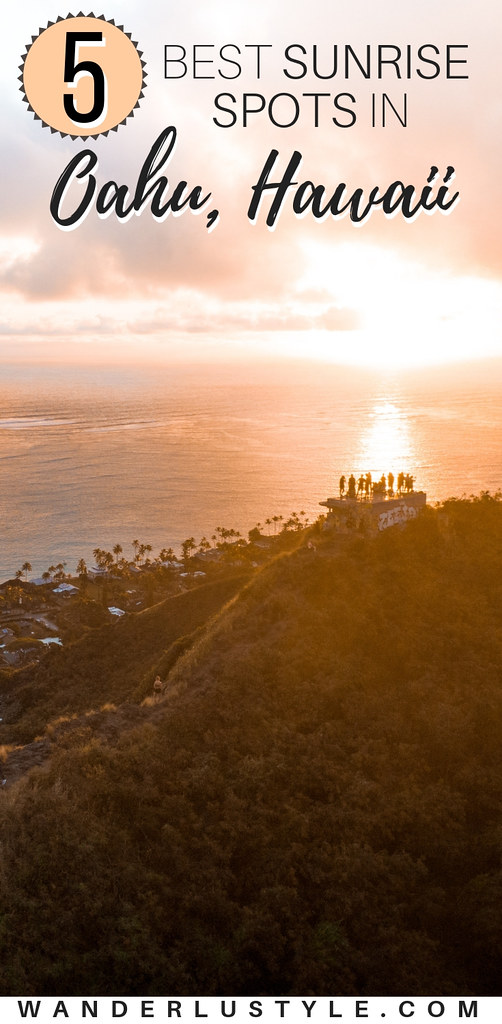 5 Best Sunrise Spots in Oahu, Hawaii - Hawaii Hikes, Sunrise Oahu, Sunrise Hawaii, Sunrise in Hawaii, Hawaii Sunrise, Hawaii Things To do, Visit Hawaii, Hawaii Travel, Oahu Tips, Hawaii Travel Tip | Wanderlustyle.com