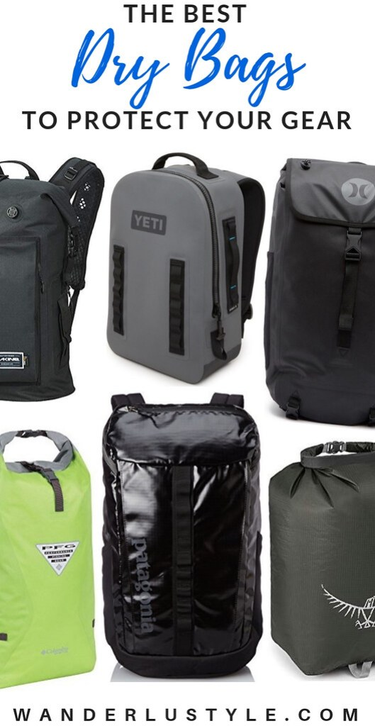 THE BEST DRY BAGS TO PROTECT YOUR GEAR - Columbia Dry Bag, Yeti Dry Bag, Waterproof Bag, Osprey Dry Bag, Hurley Dry Bag, Patagonia Dry Bag | Wanderlustyle.com