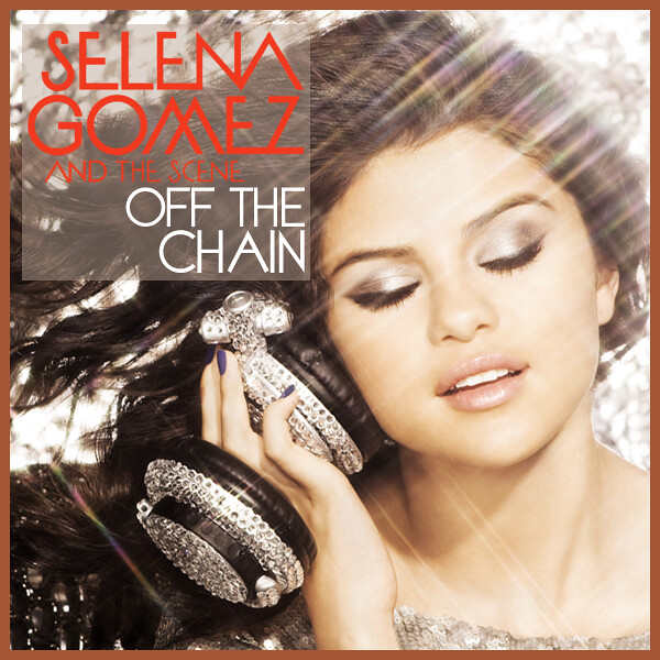 """It's a cover for the Selena Gomez & The Scene song, """"Off The Chain"""","""