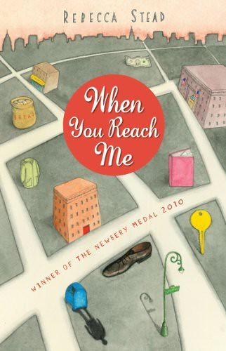 Rebecca Stead, When You Reach Me