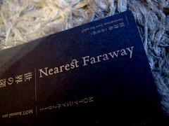 Nearest Faraway