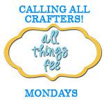 Mondays @ All Things Fee!