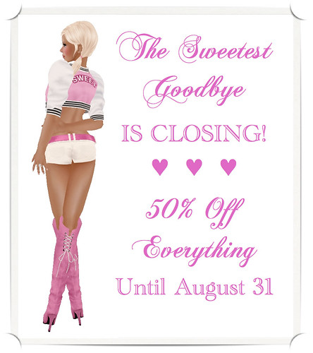 The Sweetest Goodbye Closing Sale