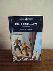 Sobre la historia - Eric J. Hobsbawm