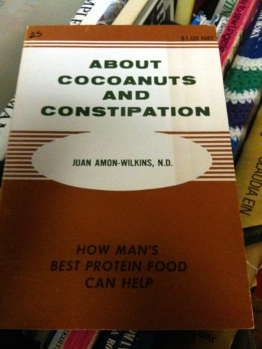 About Cocoanuts and Constipation