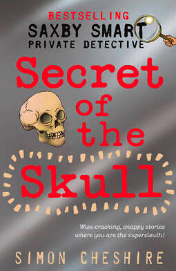 Saxby Smart, Secret of the Skull by Simon Cheshire