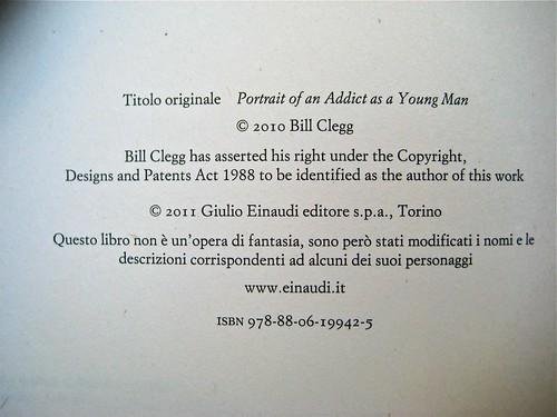 """Bill Clegg, Ritratto di un tossico da giovane, Einaudi 2011; progetto grafico di Riccardo Falcinelli; """"in copertina: Foto © Joerg Steck/Gallerystock; colophon (part.), 1"""