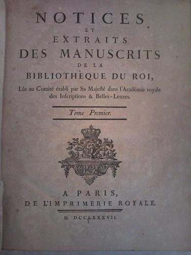 1. Notices et Extraits des Manuscrits de la Bibliothoque du Roi, Vol. 1