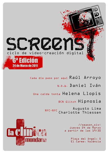 screens-ciclo de video - creación digital, 24-03-2011. Valencia