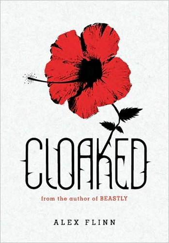 Cloaked by Alex Flinn COVER