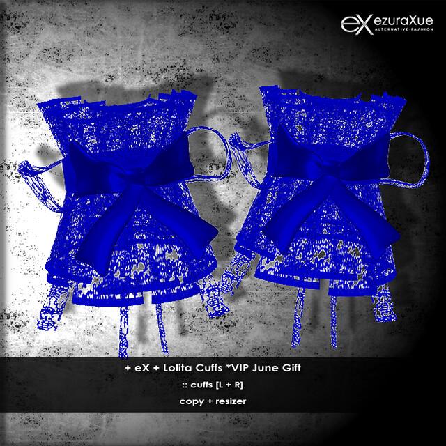 + eX + Lolita Cuffs *VIP June Gift