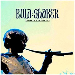 Kula Shaker Pilgrim's Progress