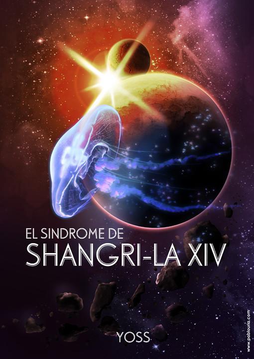 El Síndrome de Shangri-la XIV (Yoss) - Revista Planetas Prohibidos - pablouria.com
