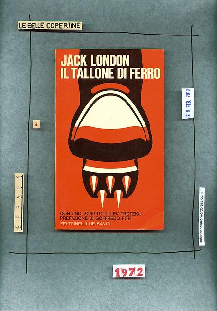 Jack London, Il tallone di ferro. Feltrinelli 1972. Copertina