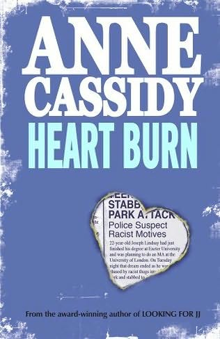 Anne Cassidy, Heart Burn