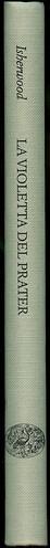 Christopher Isherwood, La violetta del Prater. Einaudi 1988. Dorso