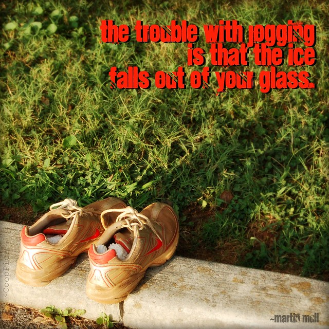 The Trouble With Jogging