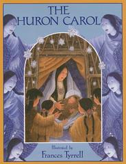 Huron Carol