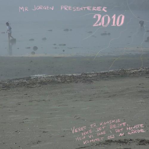 Mr Jorgen presenterer 2010 - Været er kanskje ikke det beste, men vi har i det minste kommet oss av gårde