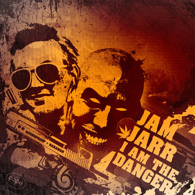 Jam Jarr - I Am The Danger