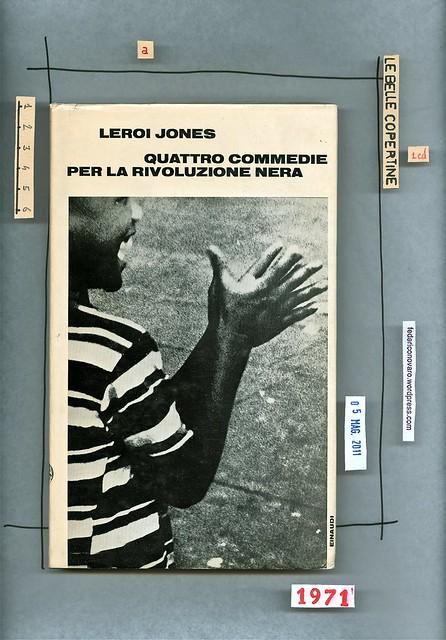 Leroi Jones, Quattro commedie per la rivoluzione nera. Einaudi 1971. prima di sovracoperta