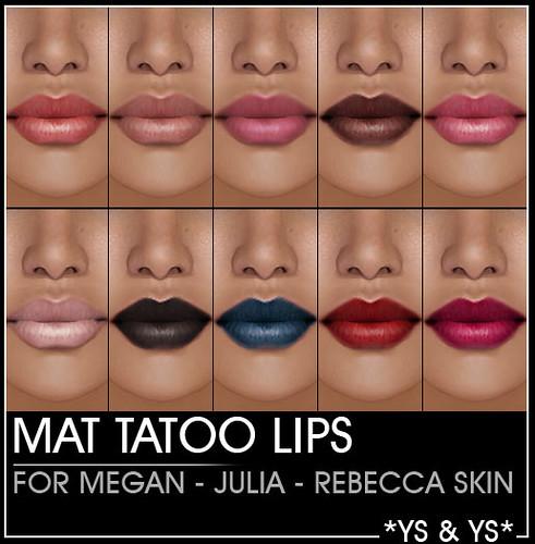 NEW MATLIPS FOR MEGAN, JULIA, REBECCA SKINS