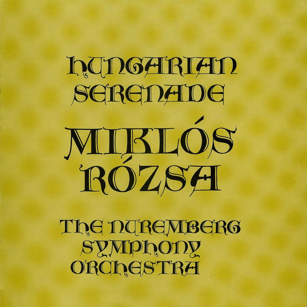 Miklós Rózsa - Hungarian Serenade