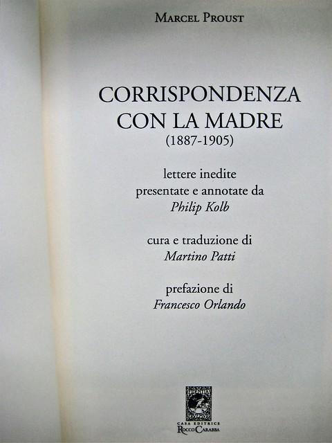 Marcel Proust, Corrispondenza con la madre, Casa Editrice Rocco Carabba 2010; frontespizio (part.), 2