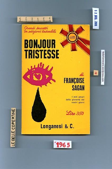Françoise Sagan, Bonjour tristesse, Longanesi & C., 1965. Copertina
