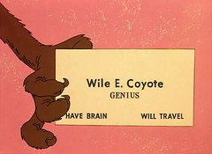Wile E. Coyote Business Card .. Genius .. Have...
