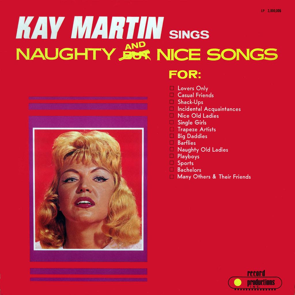 Kay Martin - Kay Martin Sings Naughty and Nice Songs